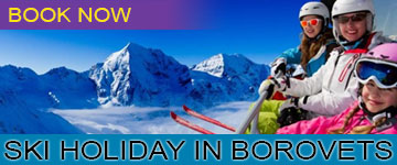 Ski holiday in Borovets